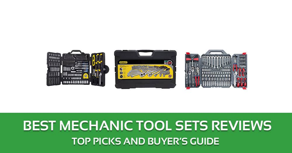 Best Mechanic Tool Sets Reviews