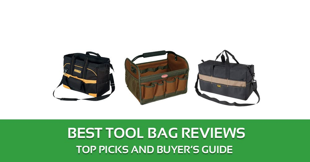The Best Tool Bag Reviews