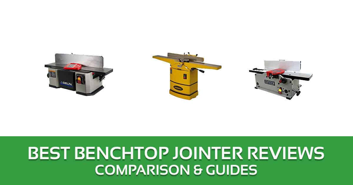 Best Benchtop Jointer Reviews