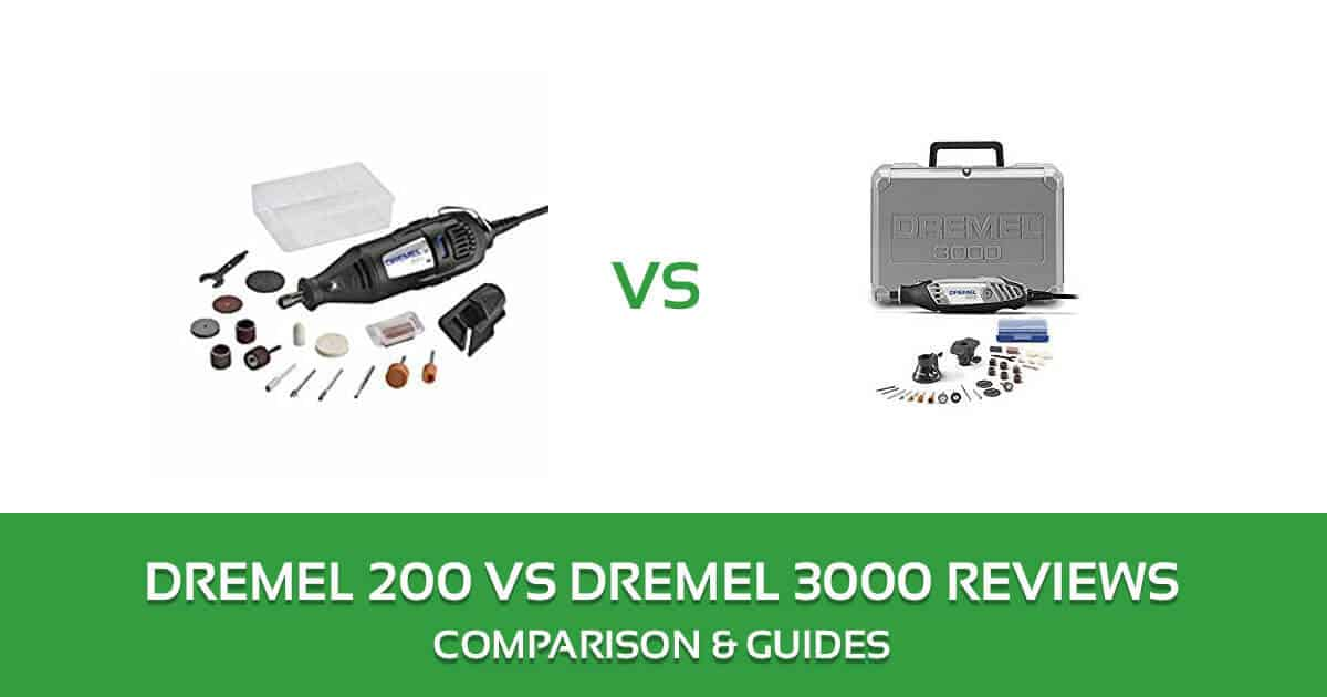 Dremel 3000 vs 200 Rotary Tool Kit Comparison and Reviews 2018