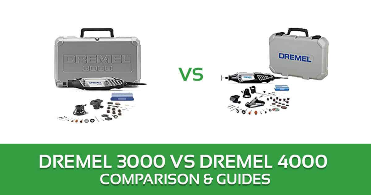 Dremel 3000 vs 4000 Rotary Tool Kit Comparison and Reviews 2018