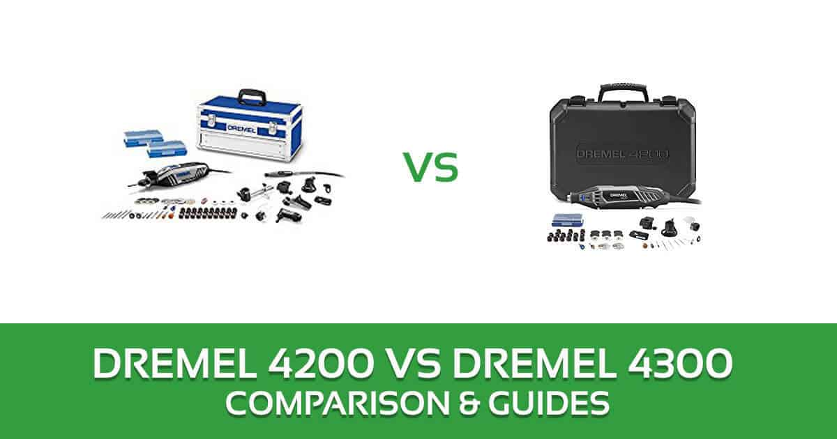 Dremel 4200 vs 4300 Rotary Tool kit Comparison and Reviews 2018