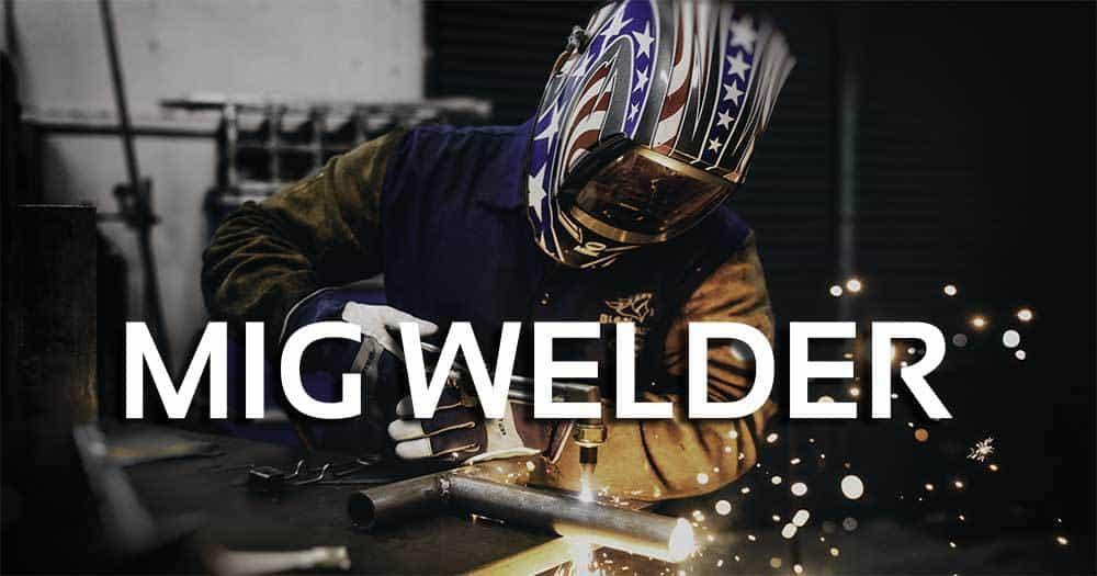 MIG Welder Under 500